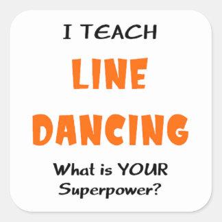 Sticker Carré enseignez la ligne danse