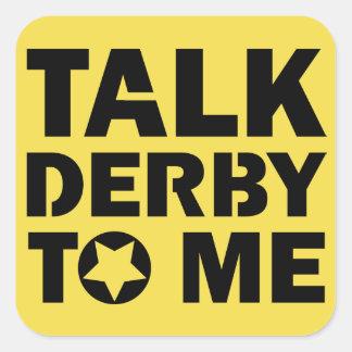 Sticker Carré Entretien Derby à moi, conception de fille de