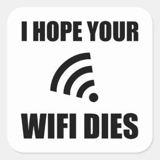 Sticker Carré Espérez vos matrices de Wifi