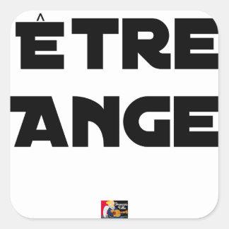 Sticker Carré ÊTRE ANGE - Jeux de mots - Francois Ville