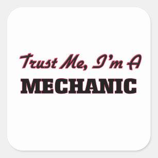 Sticker Carré Faites confiance que je je suis un mécanicien