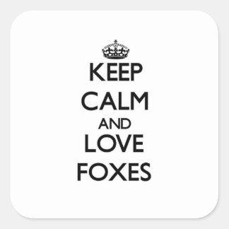 Sticker Carré Gardez le calme et aimez les renards