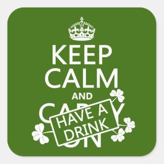 Sticker Carré Gardez le calme et ayez une boisson (irlandaise)
