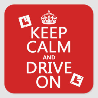 Sticker Carré Gardez le calme et conduisez sur (l'étudiant)