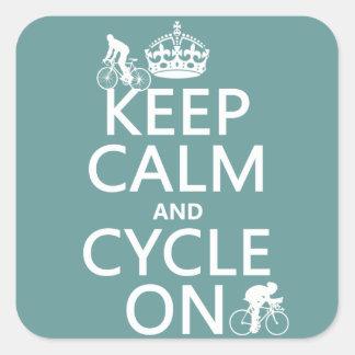 Sticker Carré Gardez le calme et le cycle sur (dans toute