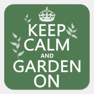 Sticker Carré Gardez le calme et le jardin dessus - toutes les