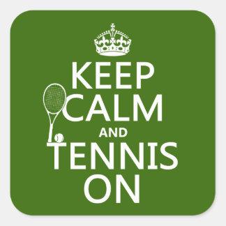 Sticker Carré Gardez le calme et le tennis sur (toute couleur