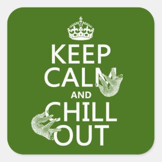 Sticker Carré Gardez le calme et refroidissez (paresse) (toute