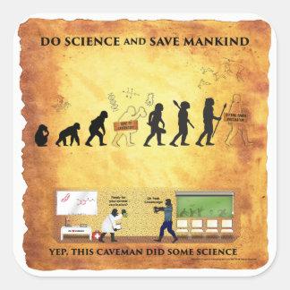 Sticker Carré Homme des cavernes futé : Faites la Science et