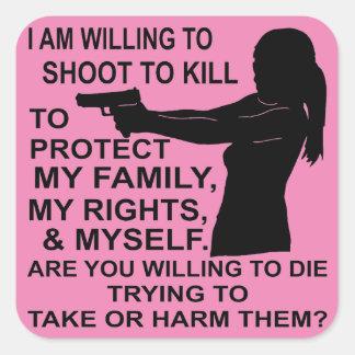 Sticker Carré J'ai pousse disposée pour protéger ma famille et