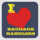 "Sticker Carré ""Je bagage aime bagagistes"""