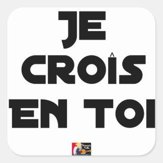 Sticker Carré Je croîs en Toi - Jeux de Mots - Francois Ville