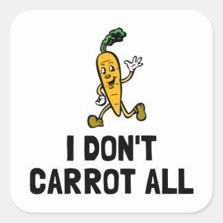 Sticker Carré Je ne fais pas carotte toute