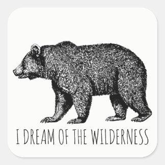 Sticker Carré Je rêve de l'ours de marche de région sauvage