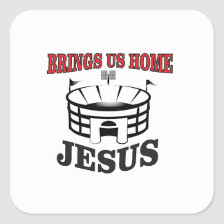 Sticker Carré Jésus nous amène à la maison