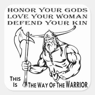 Sticker Carré La manière de l'honneur de guerrier vos dieux,