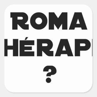 Sticker Carré LA ROMA THÉRAPIE ? - Jeux de mots - Francois Ville