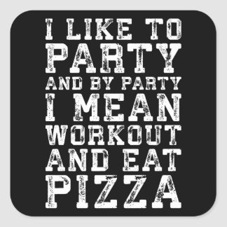 Sticker Carré La séance d'entraînement et mangent de la pizza
