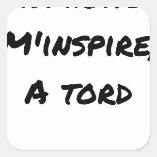 Sticker Carré L'ASPIRATEUR M'INSPIRE À TORT - Jeux de mots