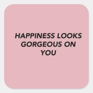 Sticker Carré Le bonheur semble magnifique sur vous