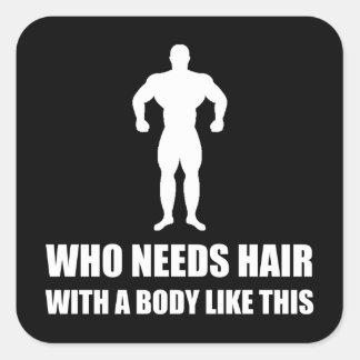 Sticker Carré Le corps chauve de cheveux aiment ceci drôle