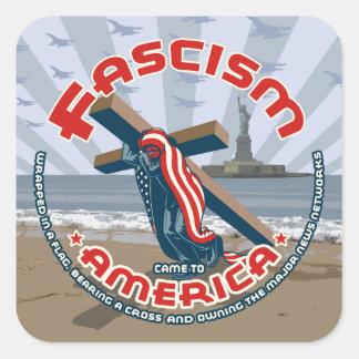 Sticker Carré Le fascisme est venu enveloppé