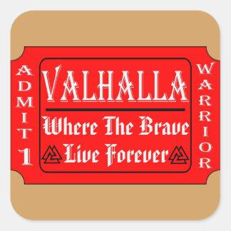 Sticker Carré Le Valhöll admettent 1 guerrier où Brave peut