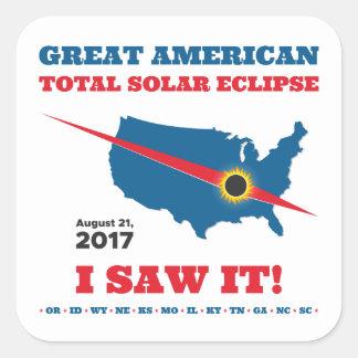 Sticker Carré L'éclipse solaire totale - 2017 - je l'ai vue !