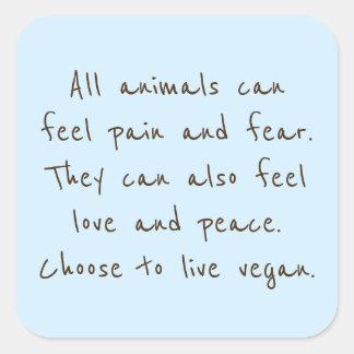 Sticker Carré Les animaux peuvent se sentir juste comme nous