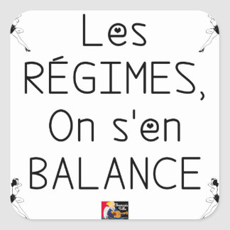 Sticker Carré Les RÉGIMES on s'en BALANCE - Jeux de Mots