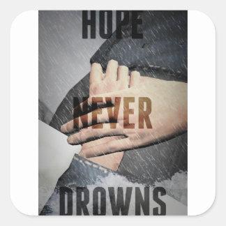 Sticker Carré L'espoir ne se noie jamais