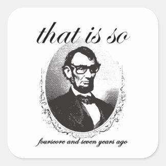 Sticker Carré Lincoln qui est ainsi quatre-vingt et il y a de