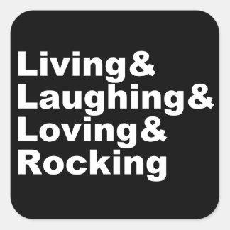 Sticker Carré Living&Laughing&Loving&ROCKING (blanc)