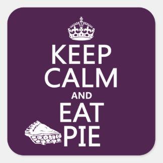 Sticker Carré Maintenez calme et mangez le tarte