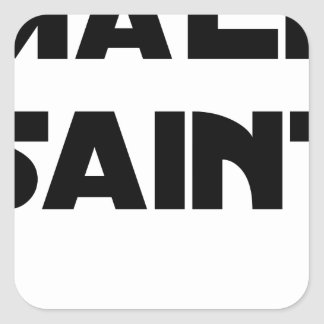 Sticker Carré MÂLE SAINT - Jeux de mots - Francois Ville