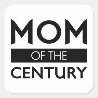 Sticker Carré Maman du siècle