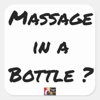 Sticker Carré MASSAGE IN A BOTTLE ? - Jeux de mots
