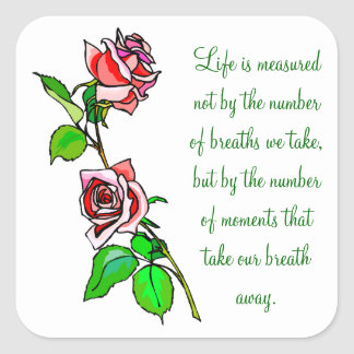 Sticker Carré Mesure de roses de la vie