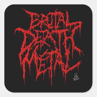 Sticker Carré Métal brutal de la mort