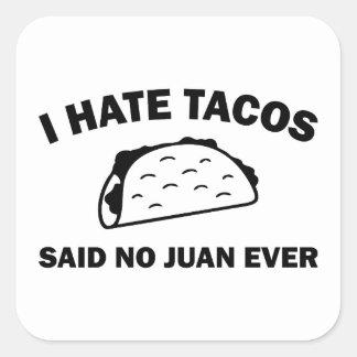 Sticker Carré N'a dit aucun Juan jamais