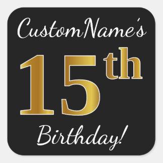 Sticker Carré Noir, anniversaire d'or de Faux 15ème + Nom fait