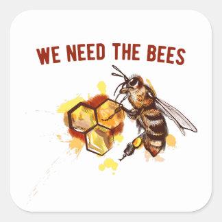 Sticker Carré Nous avons besoin des abeilles