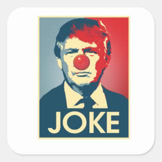 Sticker Carré PLAISANTERIE de Donald Trump -- Anti-Atout 2016 -