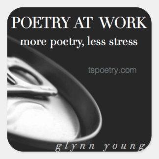 Sticker Carré Poésie à Travail-Plus de poésie, moins