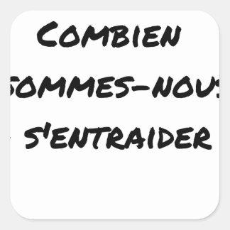 STICKER CARRÉ POUR 100 TRADERS, COMBIEN SOMMES-NOUS À