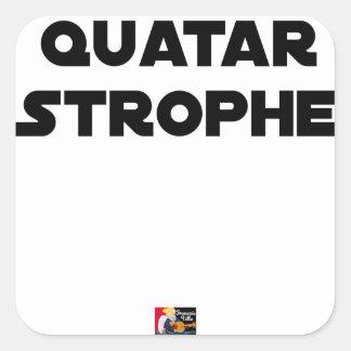Sticker Carré QUATAR STROPHE - Jeux de mots - Francois Ville