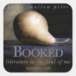 Sticker Carré Réservé : Littérature dans l'âme de moi