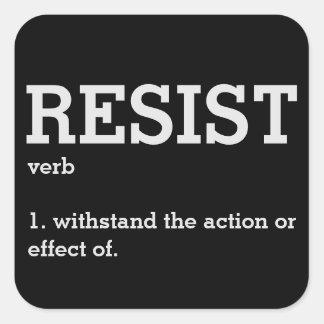 Sticker Carré Résistez par définition