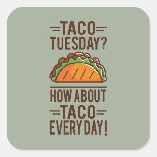 Sticker Carré Taco mardi ? Taco quotidien !
