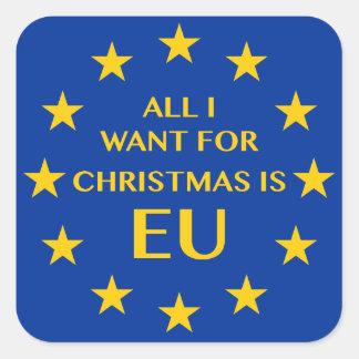 Sticker Carré Tout que je veux pour Noël est UE